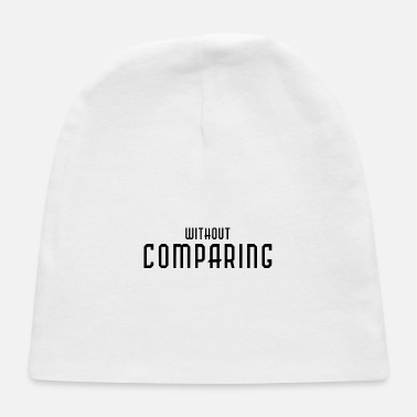 Kö Without comparing - Baby Cap