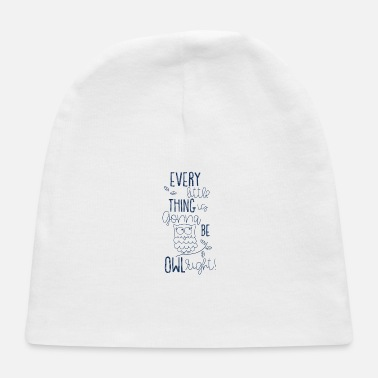 Hibou va être Owlright Motivational Bird Funny Gift - Bonnet Bébé