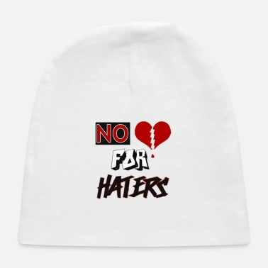 No Love For Haters - Baby Cap