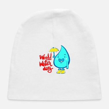 World Water Day World water day - Baby Cap