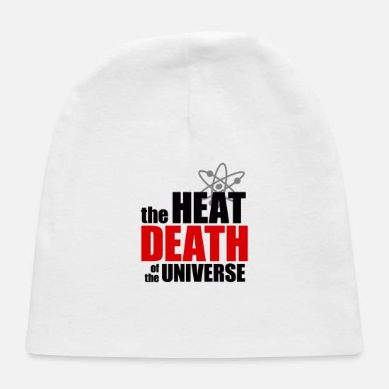 Heat Baby Caps - The Heat Death of the Universe - Baby Cap white