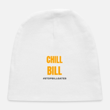 Gate chill bill gates - Baby Cap