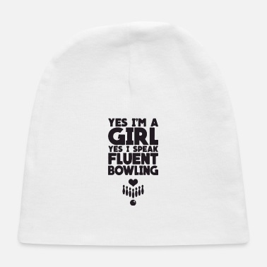 Strike yes i m a girl yes i speak - Baby Cap