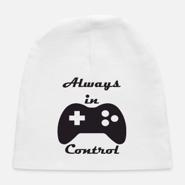 always in control - Baby Cap