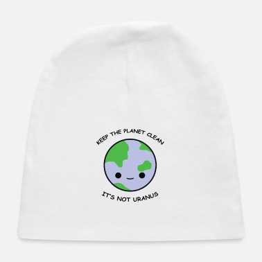 Clean What It Is Keep the planet clean - Baby Cap