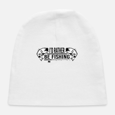 Crook I D RATHER BE FISHING - Baby Cap