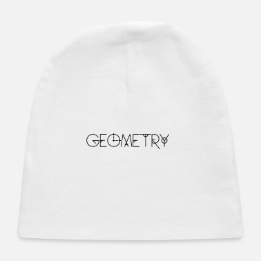 Geometry Geometry is king - Baby Cap