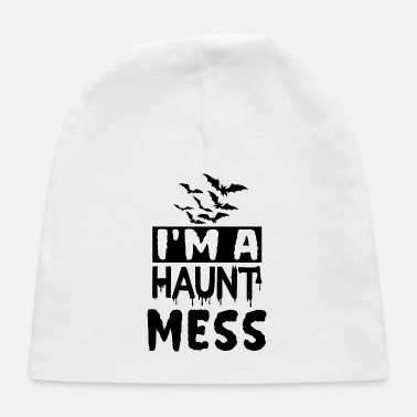 Witch I'm a haunt mess - Baby Cap