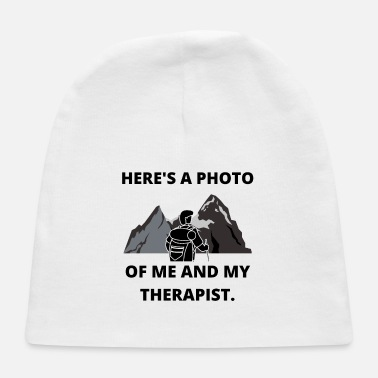 Vacation HIKING PHOTO ME AND THERAPIST FUN QUOTE GIFT IDEA - Baby Cap
