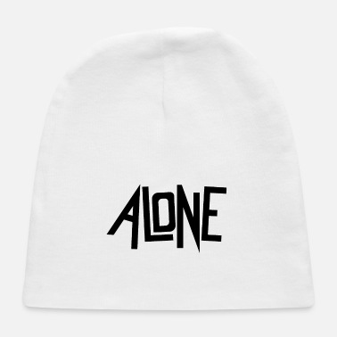Alone alone - Baby Cap