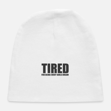 Tired tired - Baby Cap