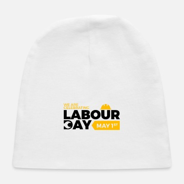 Labour Day Happy Labour day 1st may - Baby Cap