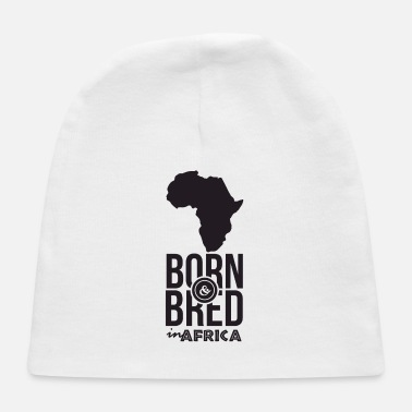 Bred Born and Bred in Africa - Baby Cap