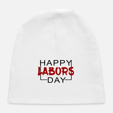 Labor Labors day - Baby Cap