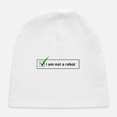 I am not a robot - Baby Cap