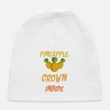 Self-confidence Pineapple Crown Funny Saying - Baby Cap