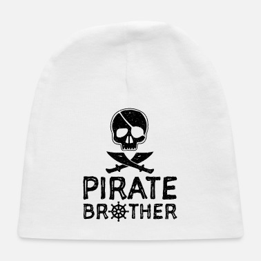 Brother Pirate Brother - Brother - Baby Cap