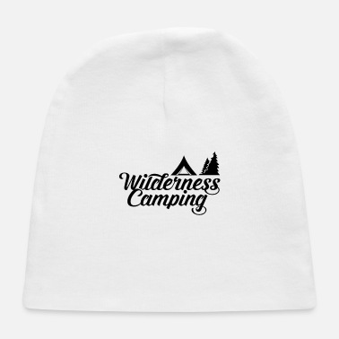 Whatever Wilderness Camping Camper Camp Wild Camping - Baby Cap