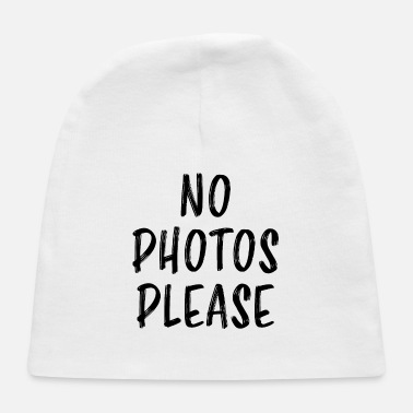 No Photos Please Funny Saying Camera Gift - Baby Cap