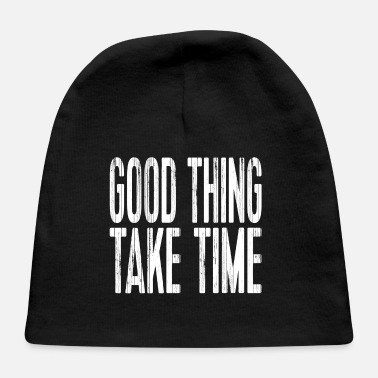 Jesus Christian Shirts Good Thing Take Time - Christian - Baby Cap