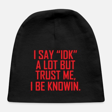 Funny Shirts | Funny Shirts Humor | Funny Quotes - Baby Cap
