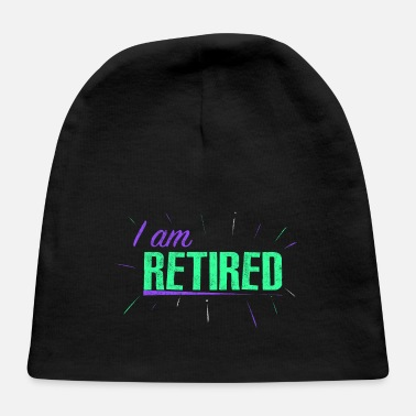 Retired Retirement - Pensioner - Retired - Baby Cap