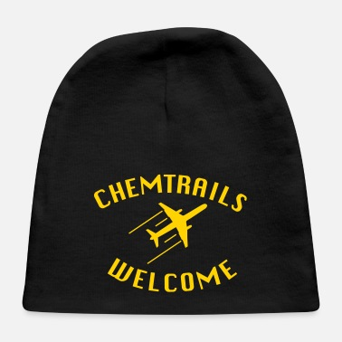Hoax Chemtrails Welcome - Conspiracy Shirt for Pilots - Baby Cap