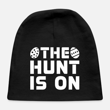 The Hunt Is On Easter Egg Bunny - Baby Cap