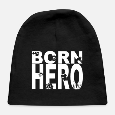 Hero As a hero born birthday gift hero Hero - Baby Cap