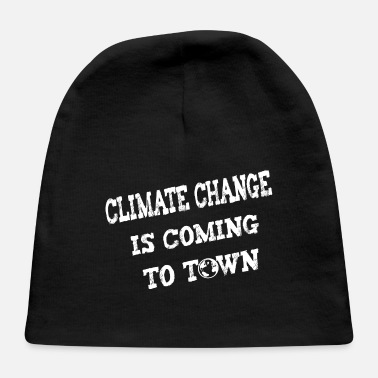 Enviromental Climate change is coming to town - Baby Cap