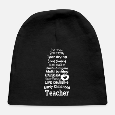 Childhood Early Childhood Teacher - Baby Cap