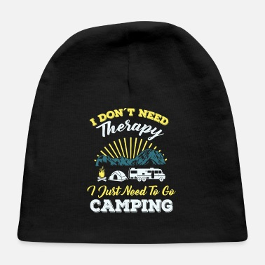 Note Clue camping Cool Do not Need Camping Therapy - Baby Cap