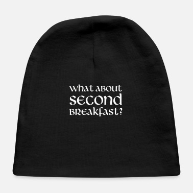 What What About Second Breakfast - Baby Cap