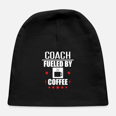 Coach Fueled By Coffee - Baby Cap