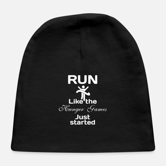 Weight Baby Caps - Run like the Hunger Games just started - Baby Cap black