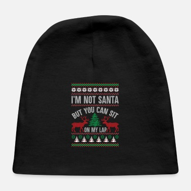 Lapsi Not Santa But You Can Sit On My Lap Ugly Christmas - Baby Cap