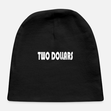 Two dollars - Baby Cap