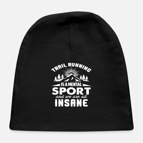 Ultra Baby Caps - trail running is a mental sport funny ultra runner - Baby Cap black