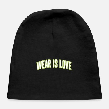 Wear wear is love - Baby Cap
