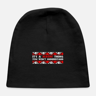 Holiday Island It's a Maori Thing You won't understand Gift - Baby Cap