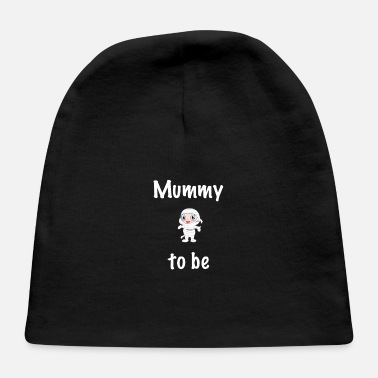 Mummy Mummy to be - Baby Cap