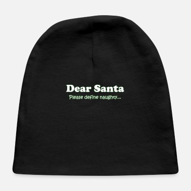 Santa Define Naughty - Baby Cap