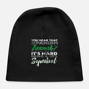 Spanish Spanish Accent - Baby Cap 03727218a0a