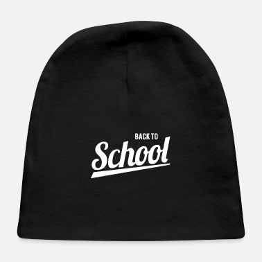 """back To School"" School back - Baby Cap"