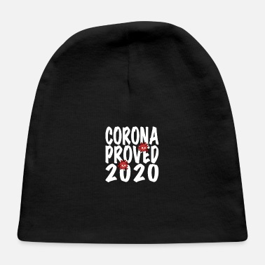 Game Over Corona proved 2020 Virus Pandemic - Baby Cap