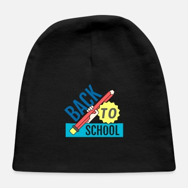 """back To School"" Back To School - Baby Cap"