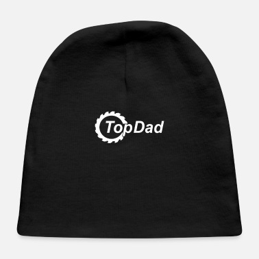 Dads Top Dad Dad - Baby Cap