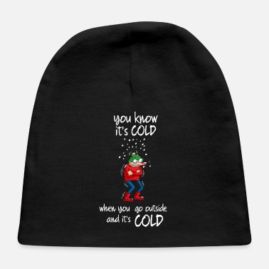 Cold IT'S COLD - Baby Cap