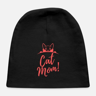 Cat Mom Cat Mom - Baby Cap
