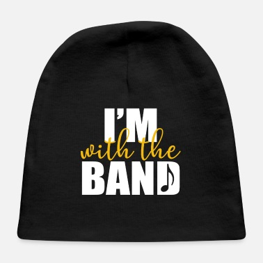 Band Band - I'm with the band - Baby Cap